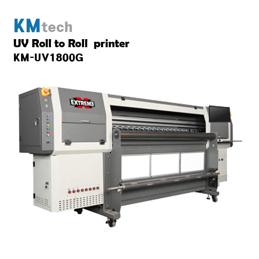 KMtech Roll To Roll UV INKJET PRINTER            KM-UV1806G